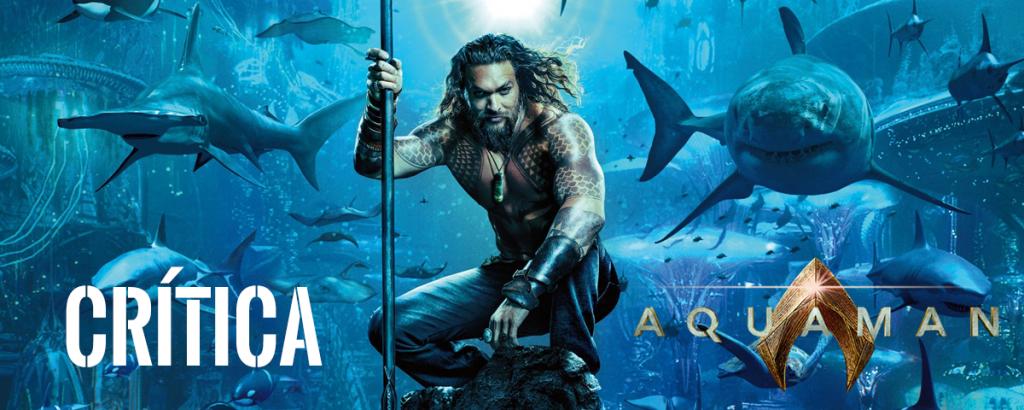 Opinião Aquaman 2018